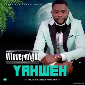 WinnerMight - Yahweh Lyrics & Audio