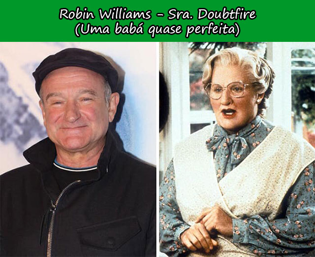 Robin Williams - Sra. Doubtfire (Uma babá quase perfeita)