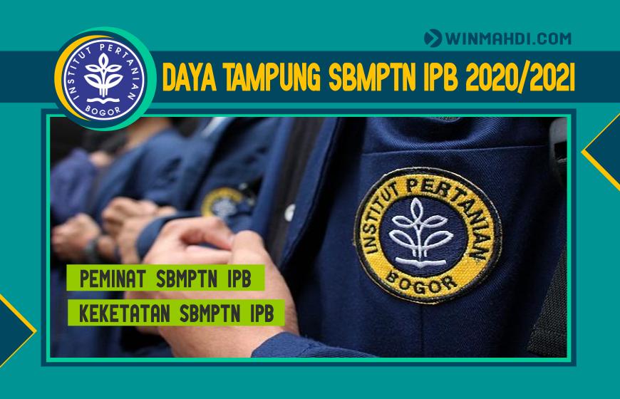 DAYA TAMPUNG SBMPTN IPB 2020-2021