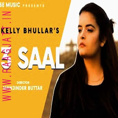 3 Saal by Kelly Bhullar lyrics