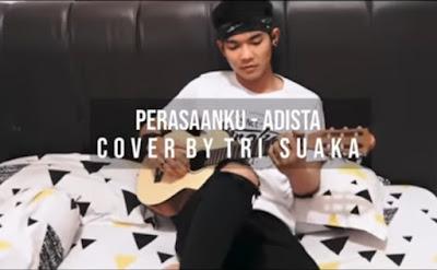 Lirik Lagu Perasaanku dan Cord Gitar - ADISTA (Cover Tri Suaka)