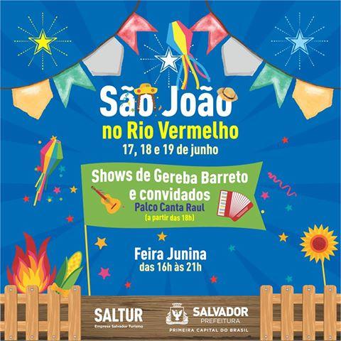 Arraiá do Rio Vermelho será no  final de semana com muito  forró e  shows no palco Canta Raul