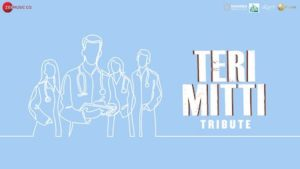 TERI MITTI LYRICS B PRAAK | TRIBUTE TO CORONA