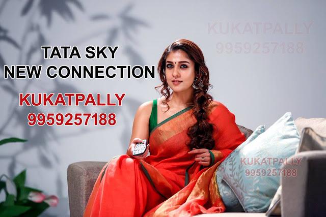 TATA SKY New Connection KUKATPALLY || 9959257188