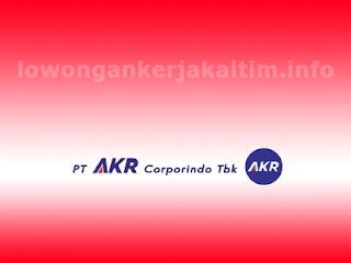Lowongan Kerja PT AKR Corporindo Tbk, lowongan kerja Kaltim Balikpapan 2021 HRGA Admin Accounting  Driver Security HSE Marketing Engineering dll