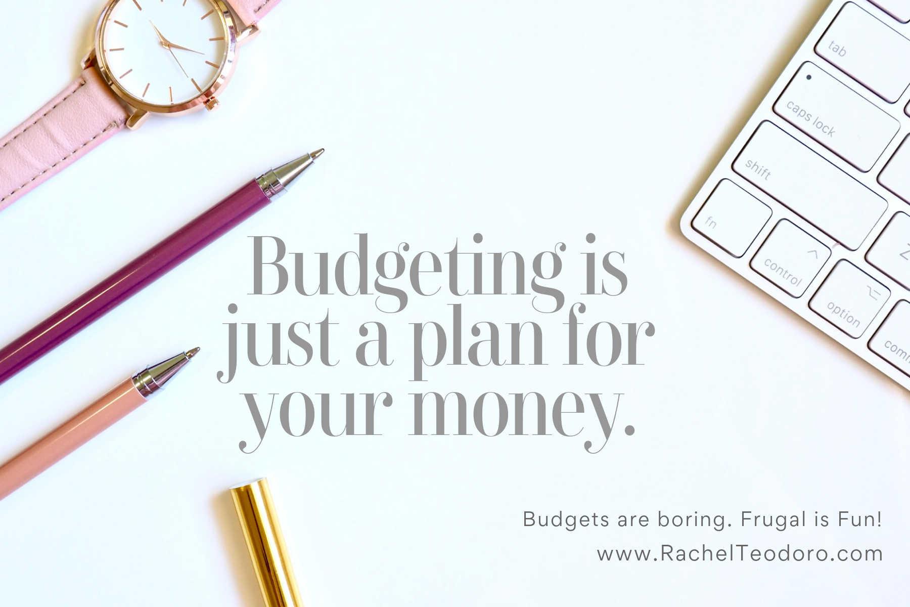 budgeting is boring