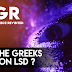 Ancient Greece Revisited : Did the Greeks Trip on LSD ?