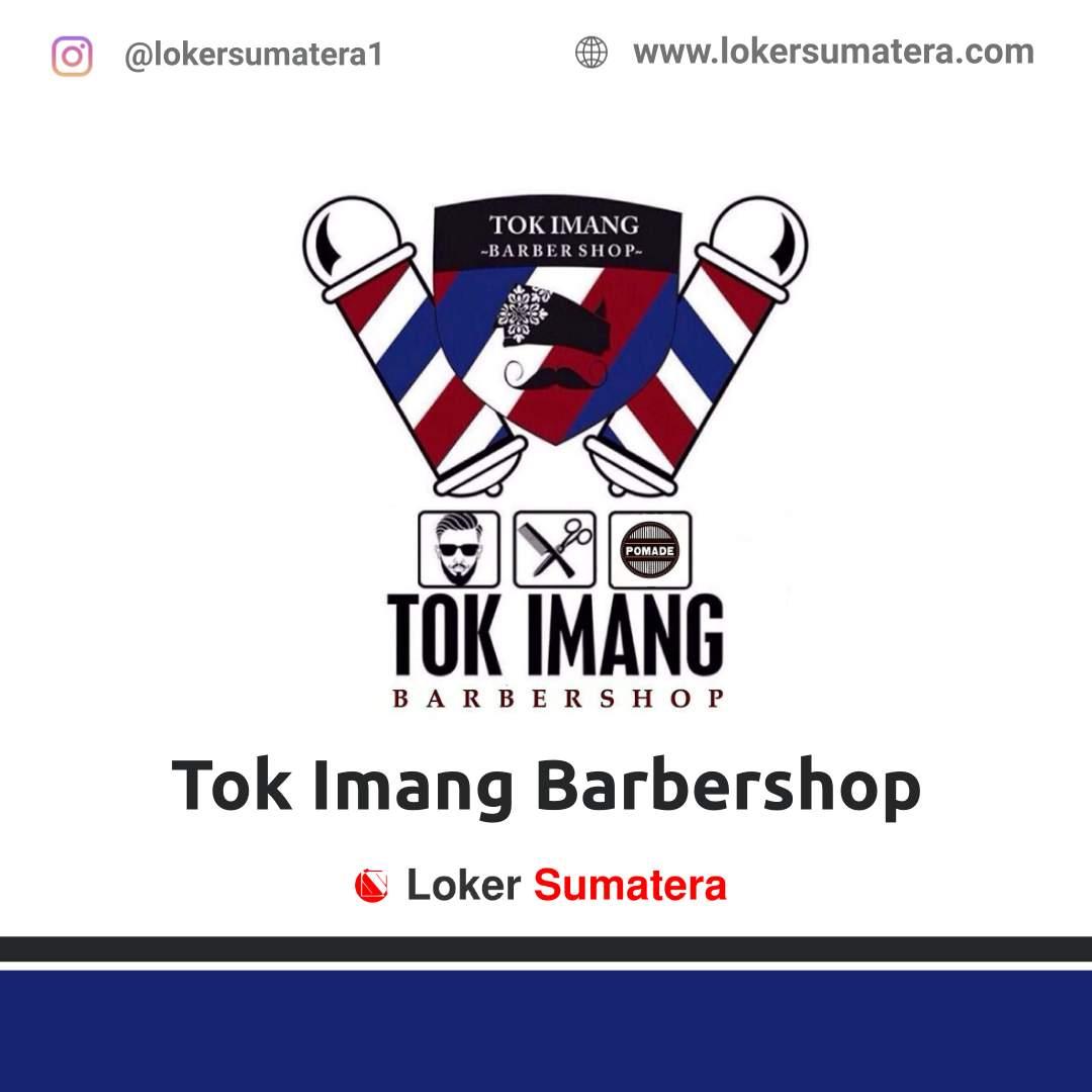 Lowongan Kerja Batam: Tok Imang Barbershop Desember 2020