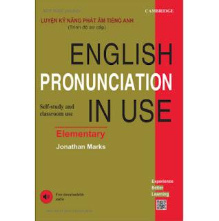 Luyện Kỹ Năng Phát Âm Tiếng Anh (Trình Độ Sơ Cấp) - English Pronunciation In Use (Elementary) ebook PDF EPUB AWZ3 PRC MOBI