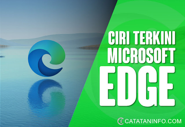 Microsoft Edge Lancar Ciri Terbaru 'Vertical Tab' Dan Kelajuan Dipertingkatkan