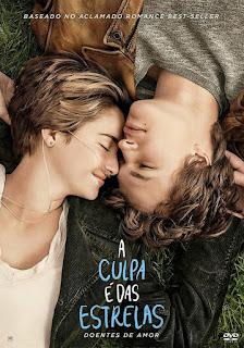 A Culpa É Das Estrelas (2014) Filmes, Drama, Romance