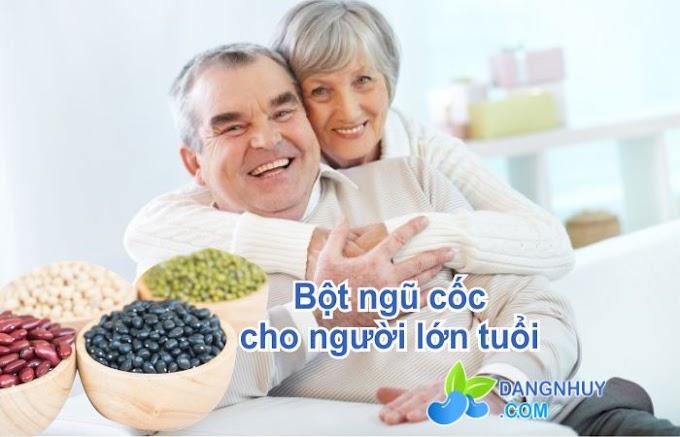 Bột ngũ cốc dành cho người lớn tuổi