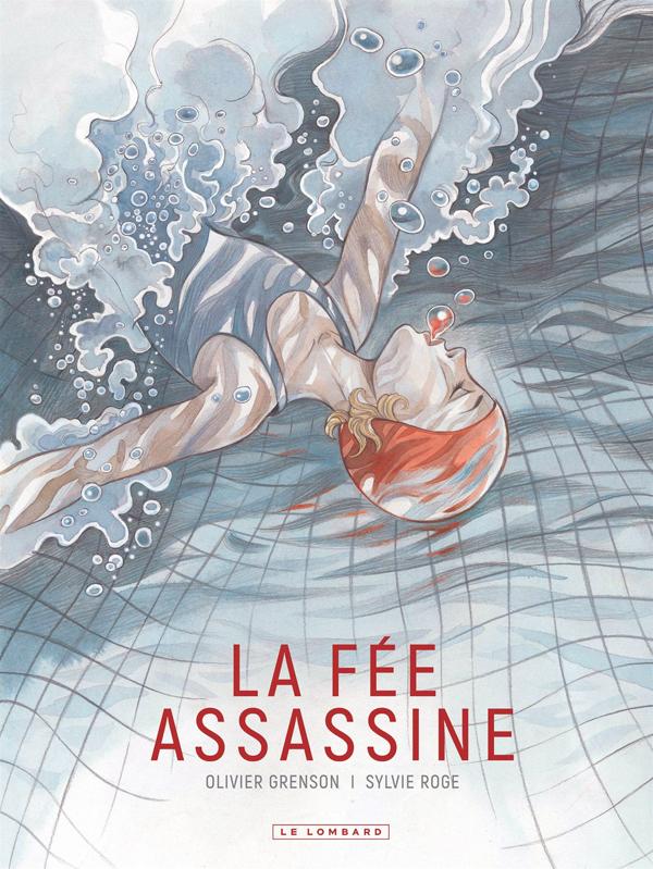 la-fee-assassine-grenson-roge-bd