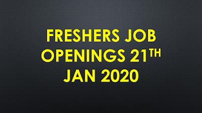 Freshers jobs 21st Jan 2020