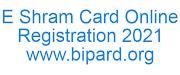 E Shram Card Online Registration 2021, E Shramik Card Status Check Online @register.eshram.gov.in