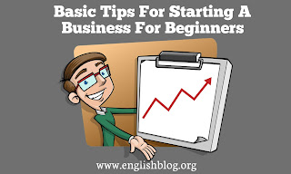 Basic Tips For Starting A Business For Beginners