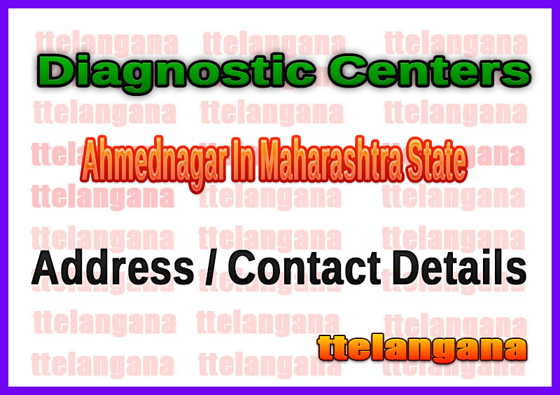 Diagnostic Centers in Ahmednagar In Maharashtra State