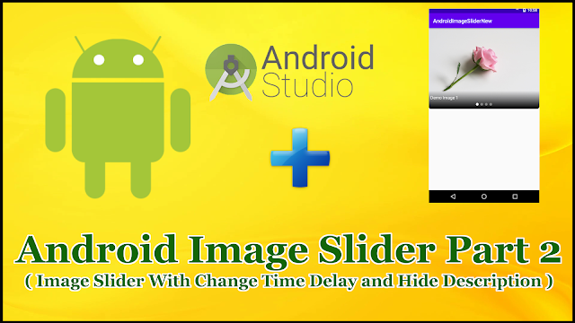 Android Imageslider Part 2 | Change Slide Duration Hide Title