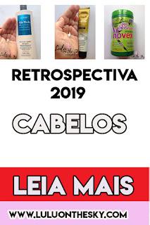 Retrospectiva 2019:  TOP 5 Cabelos