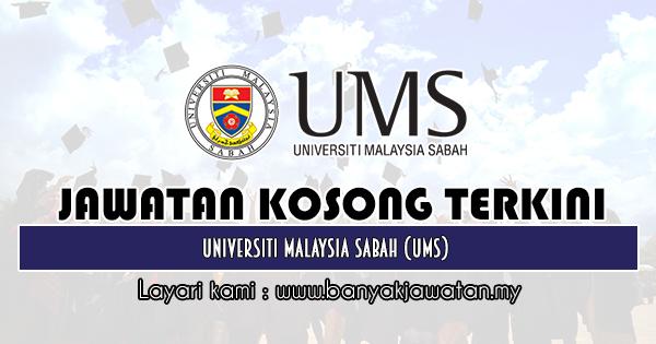Jawatan Kosong 2019 di Universiti Malaysia Sabah (UMS)
