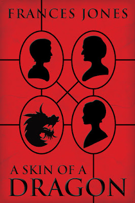 A Skin of a Dragon by Frances Jones cover