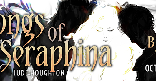 Blog Tour + Review ~ Songs of Seraphina by Jude Houghton