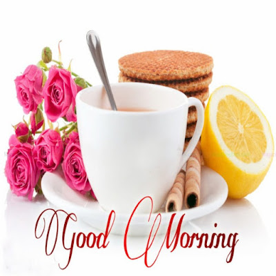 good morning wish with flowers tea cup & breakfast for whatsapp