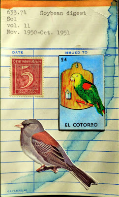 bird mexican lottery card el cotorro parrot german postage stamp library card soybean digest Dada Fluxus mail art collage