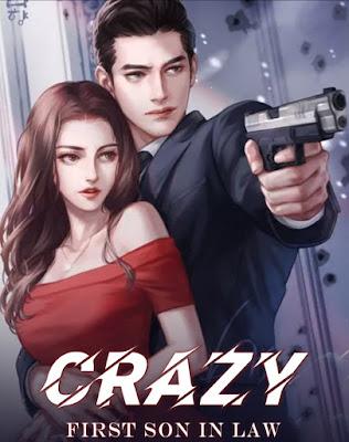 Novel Crazy First Son In Law Karya Marlinda Full Episode
