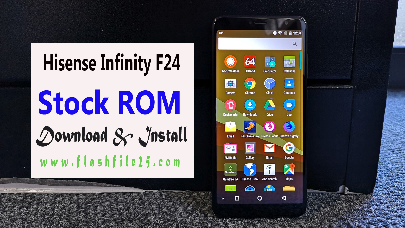Download Hisense Infinity F24 Stock Rom Firmware (Flash File