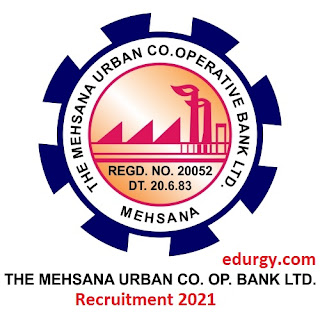 The Mehsana Urban Co-operative Bank Limited Recruitment 2021丨Apply Online for Various Manager Posts