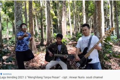 """Lirik lagu """"Menghilang Tanpa Pesan"""" Ciptaan Anwar Nuris - Situbondo"""