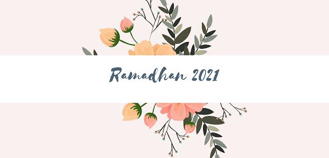 10 Persiapan Menyambut Ramadhan 2021 agar Ibadah Lebih Khusyu