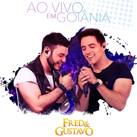 Fred e Gustavo Ao Vivo Em Goiânia 2016