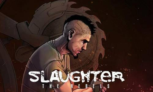 Slaughter 3: The Rebels Game Free Download