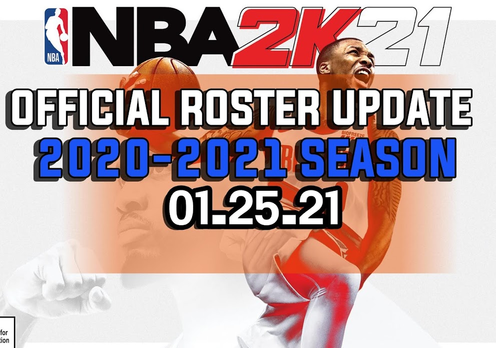 NBA 2K21 OFFICIAL ROSTER UPDATE 01.25.21 LATEST TRANSACTIONS and LINEUPS UPDATED