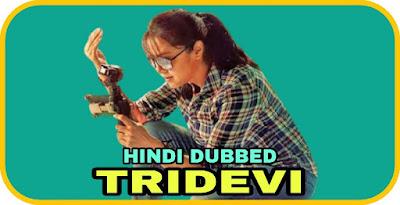 Tridevi Hindi Dubbed Movie