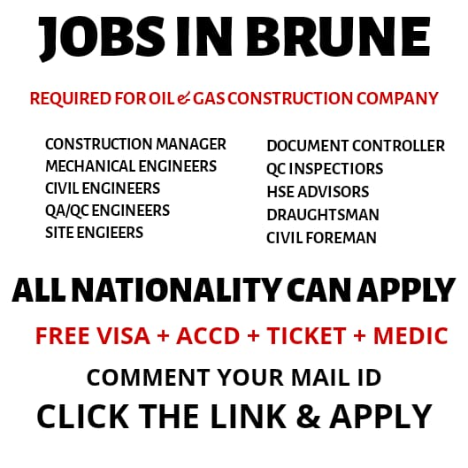 REQUIRED FOR OIL & GAS CONSTRUCTION COMPANY | BRUNEI | APPLY NOW