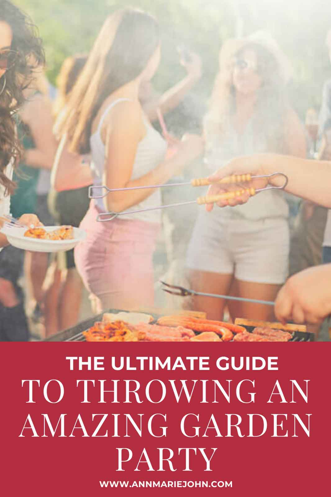 The Ultimate Guide To Throwing An Amazing Garden Party