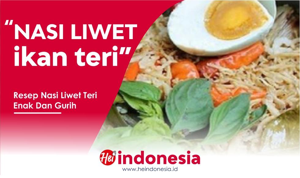 Resep Nasi Liwet Teri Medan