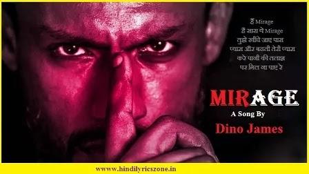 Mirage Lyrics, Mirage lyrics in hindi,Mirage lyrics meaning