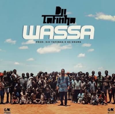 Dji Tafinha - Wassa (Mukixi) 2019