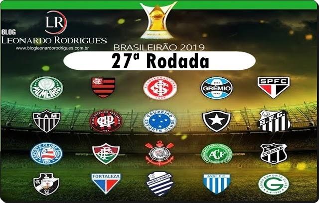CAMPEONATO BRASILEIRO - 27ª RODADA