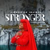 Music: STRONGER by Glowreeyah Braimah featuring The House of Praise Choir