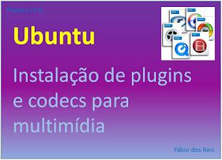 Como instalar plugins e codecs de mídia no Ubuntu Linux