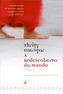 Capa do livro - A Redescoberta do Mundo, de Thrity Umrigar