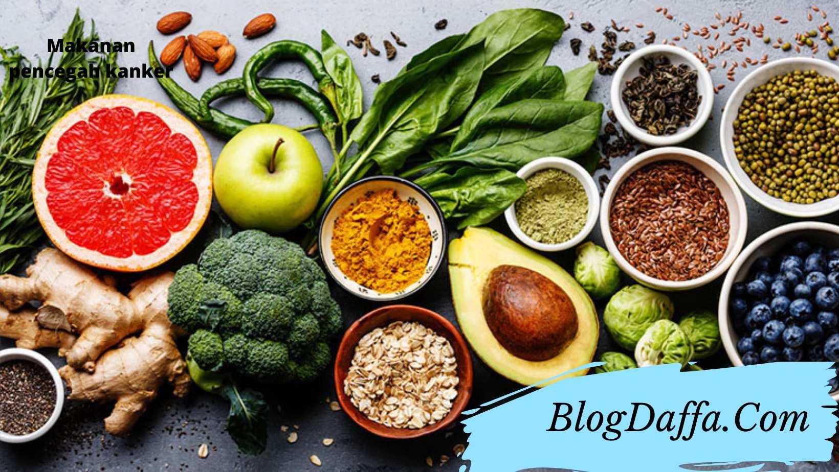 Makanan pencegah kanker banyak khasiat