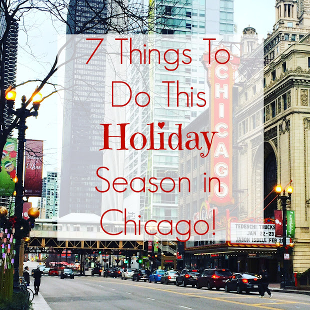 Things to Do in Chicago This Holiday Season