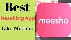 best reselling app like meesho | Meesho jaise Reselling app