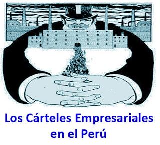 Los Cárteles Empresariales en el Perú